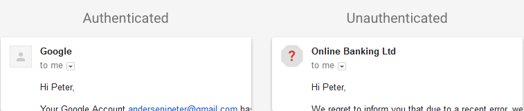 Unauthenticated user will be identified by an icon with a red question mark in the space for a photo of the sender